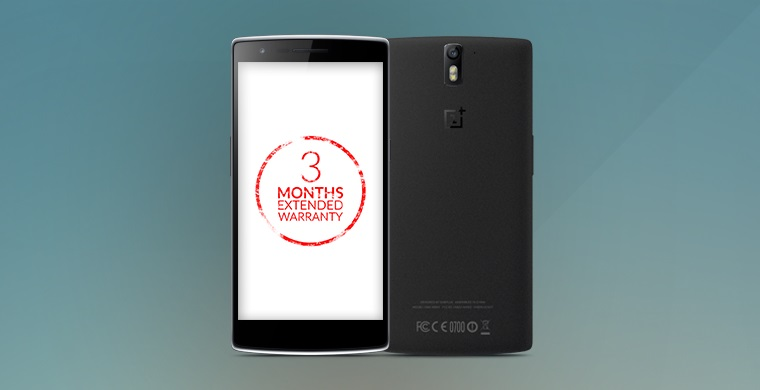 Have a bad experience with OnePlus One? You are eligible for a free extended warranty