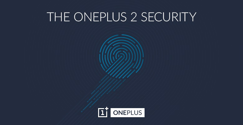 OnePlus 2 to boast Advanced Fingerprint Sensor