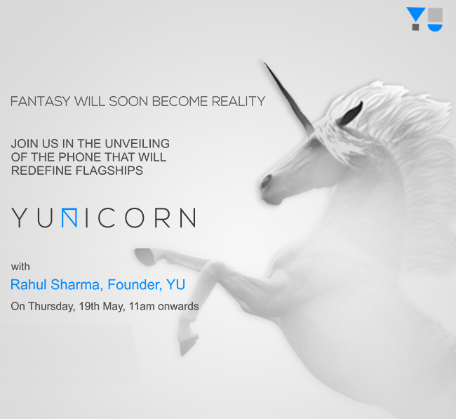 YU Yunicorn to be launched in India on 19 May, to come with 4GB RAM