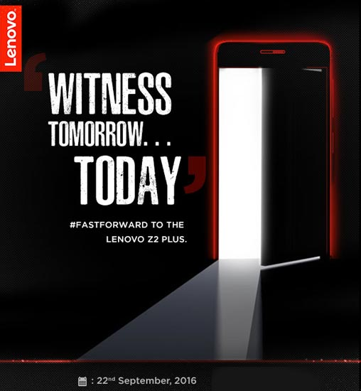 Lenovo Z2 Plus launching in India on 22 September, to be priced around Rs. 25K