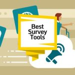 Finding the Best Survey Tool: Top 4 Things to Consider
